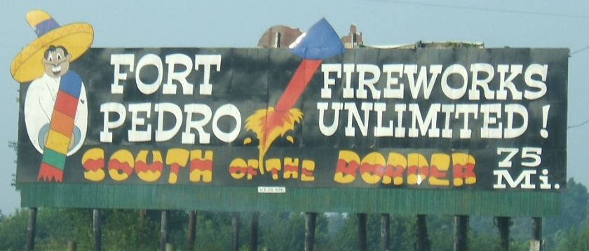 South_of_the_Border_sign_75_-_Fort_Pedro_Fireworks_Unlimited.JPG